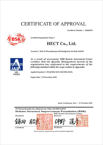 JIS Q 9001:2015 (ISO 9001:2015) CERTIFICATE OF APPROVAL HECT Co., Ltd.
